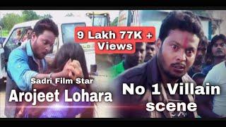 New Nagpuri movie Arojeet Lohara || Villen Scene ||