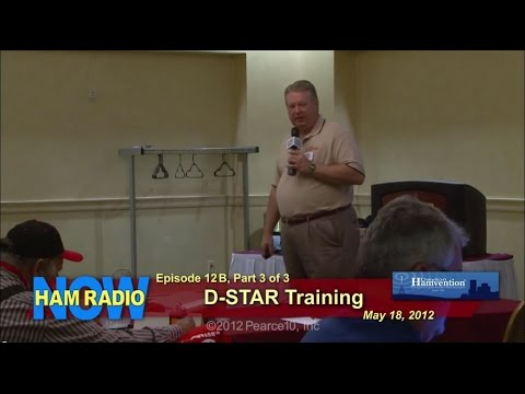 HamRadioNow Episode 12B Part 3 of 3 - D-STAR Training Session 2012 Dayton Hamvention