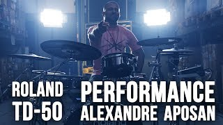 Roland TD-50 Series V-Drums - Performance Alexandre Aposan