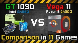 GT 1030 (G4560) vs Vega 11 (Ryzen 5 2400G) Comparison in 12 Games GPU vs APU