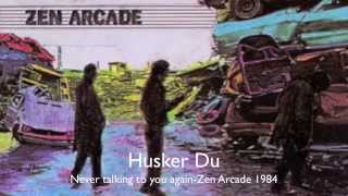 Watch Husker Du Never Talking To You Again video