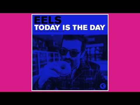 EELS - Today Is The Day (AUDIO) - from THE DECONSTRUCTION - out April 6