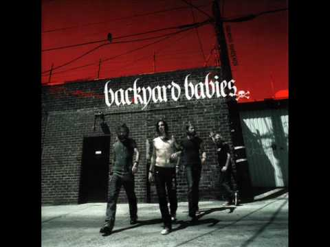 Backyard Babies - You Tell Me You Love Me You Lie