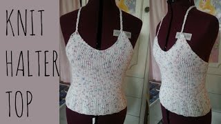 Knit Halter Top | Easy Pattern | Knitting Garments Tutorial