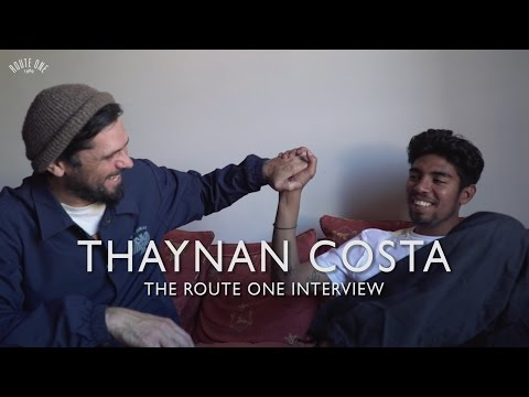 Thaynan Costa: The Route One Interview