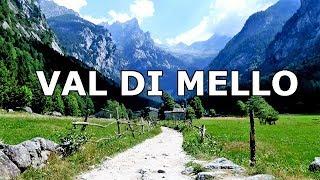 Le meraviglie della Val di Mello - Sondrio