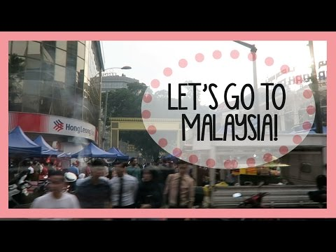 LET'S GO TO MALAYSIA! | TRAVEL DAY 1