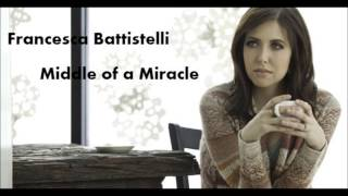 Francesca Battistelli Middle of a Miracle