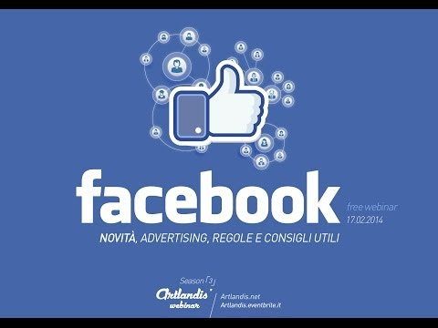 Facebook Marketing  Novit  , Advertising E Consigli Utili  Free Webinar