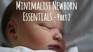 video This is a minimalist list of baby clothing and bedding items you will need for the first 6 weeks of your newborn's life. This list is for babies born in summer or spring or other times of the...