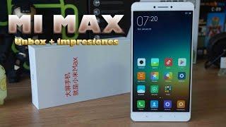 Xiaomi Mi MAX , unboxing y primeras impresiones en español