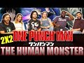 ONE PUNCH MAN   2x2 The Human Monster   Group Reaction