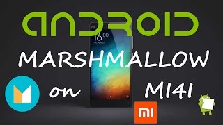 Android Marshmallow 6.0 on Xiaomi Mi4i | How to INSTALL | Tutorial | NO BUGS | CyanogenMod 13 | Aicp