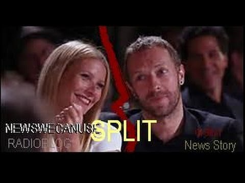 Gwyneth Paltrow, Chris Martin Split:...