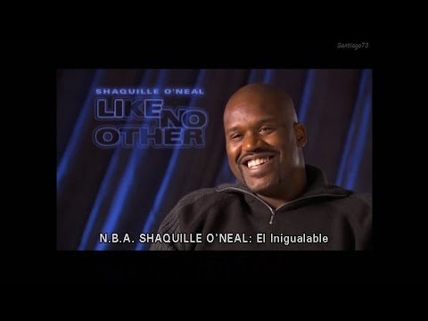 Shaquille O'Neal - Like No Other (Subtitulado en Español)