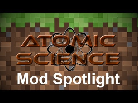 Minecraft Mod Spotlight - Atomic Science (v0.5.1.18)