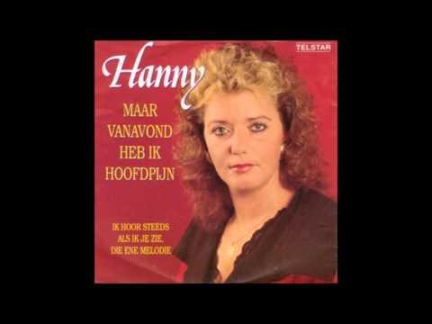 1990 HANNY maar vanavond heb ik hoofdpijn