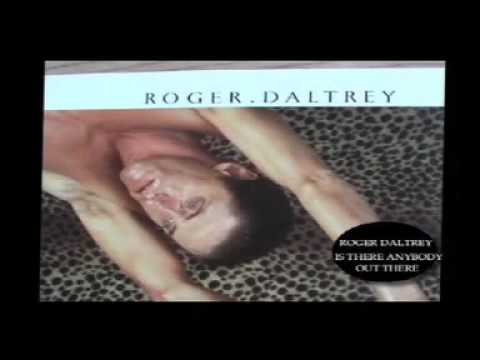 Roger Daltrey - Is There Anybody Out There