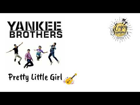 Download YANKEE BROTHERS - PRETTY LITTLE GIRL Mp4 baru