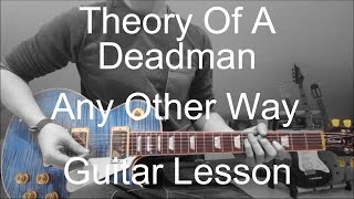 Theory of a Deadman - Any Other Way