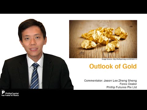 Outlook of Gold - PhillipCapital Market Watch