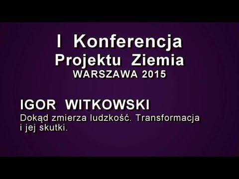 Igor Witkowski Na I Konferencji Projektu Ziemia W Warszawie