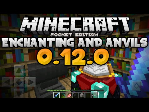 ENCHANTING. ANVILS. and EXPERIENCE in 0.12.0 - Update Review - Minecraft PE (Pocket Edition)