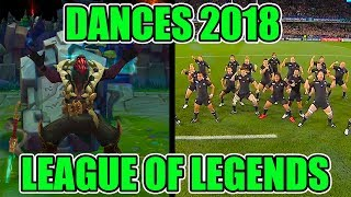 DANCE REFERENCES 2018 - LEAGUE OF LEGENDS (Pyke, Kai'sa, Darius, Garen, Swain Rework, Galio)