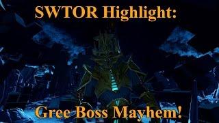 SWTOR Highlight: Gree Boss Mayhem!