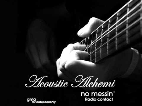 Acoustic Alchemy - No Messin