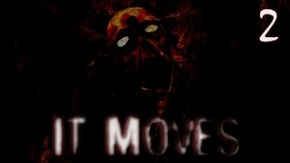 """It Moves - """"Dreams Aren't Fun"""" Horror Game, Manly Let's Play Pt.2"""