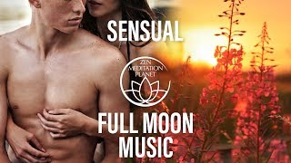 Full Moon in Libra – Sensual Tantric Music, Night Music, Lunar Energy