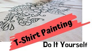 T-Shirt Painting Do It Yourself  (Hand Painted)