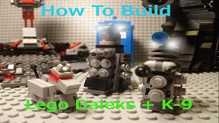How to Build: Lego Doctor Who Daleks and K-9
