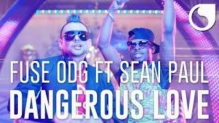 Fuse ODG  Ft. Sean Paul - Dangerous Love OFFICIAL MUSIC VIDEO
