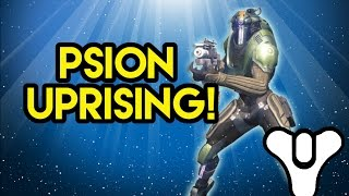 Destiny Lore Psion Uprising!
