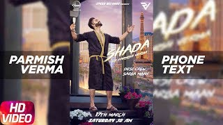 Phone Text Story | Shada | Parmish Verma | Desi Crew | Releasing on 17th March 2018