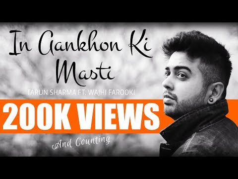 In Ankho Ki Masti   Cover   Tarun Sharma ft. Wajhi Farooki   Raeth