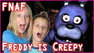 Freddy is Creepy!!! / Five Nights at Freddy's (FNAF)