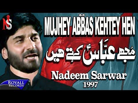 Nadeem Sarwar - Mujhe Abbas Kehtey Hain 1997 video