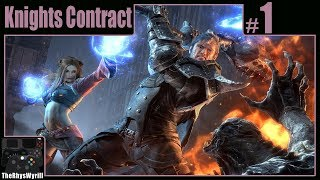 Knights Contract Playthrough | Part 1