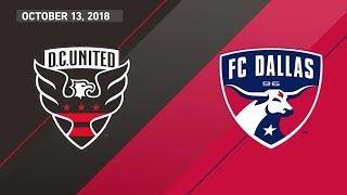 HIGHLIGHTS: DC United vs FC Dallas | October 13, 2018