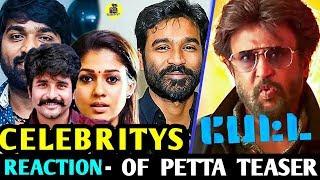 Sivakarthikeyan, Vijay Sethupathi , Vijay And More Celebrities About Petta Teaser ! Petta ! Rajini