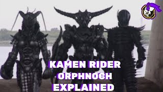 Kamen Rider Faiz: Orphnoch EXPLAINED