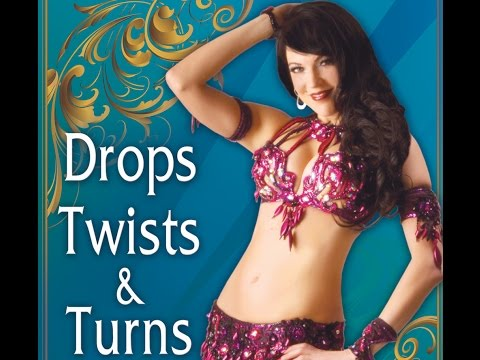 Drops, Twists, and Turns with Sandra - Bellydance Technique & Combinations