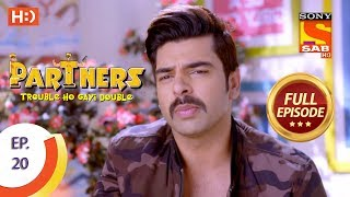 Partners Trouble Ho Gayi Double - Ep 20 - Full Episode - 25th December, 2017