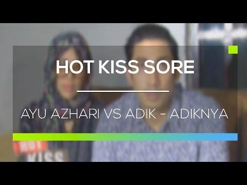 Ayu Azhari VS Adik  Adiknya  - Hot Kiss Sore