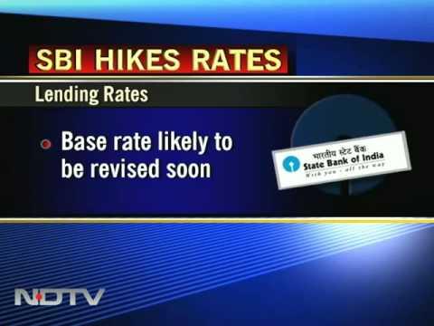 SBI hikes lending, deposit rates; loans to be dearer