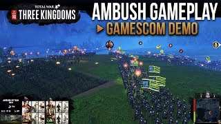 Total War: Three Kingdoms - Ambush Battle Gameplay (Gamescom Demo)