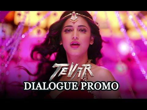 Tevar (Dialogue Promo) | Arjun Kapoor & Shruti Haasan